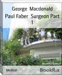 Paul Faber  Surgeon Part 1