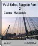 Paul Faber, Surgeon Part 2