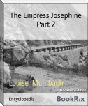 The Empress Josephine Part 2