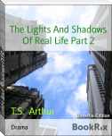 The Lights And Shadows Of Real Life Part 2