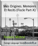 Mes Origines. Memoires Et Recits (Fiscle Part-X)