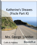 Katherine's Sheaves (Fiscle Part-X)
