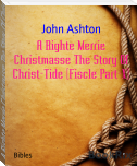 A Righte Merrie Christmasse The Story Of Christ-Tide (Fiscle Part-X)