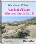 President Wilson's Addresses (Fiscle Part-X)