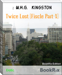 Twice Lost (Fiscle Part-X)
