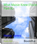 What Maisie Knew (Fiscle Part-X)