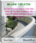 The Ned M'keown Stories Traits And Stories Of The Irish Peasantry, The Works Of William Carleton, Volume (Fiscle Part-X)