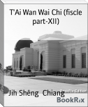 T'Ai Wan Wai Chi (fiscle part-XII)