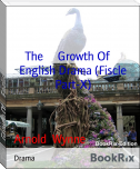 The     Growth Of     English Drama (Fiscle Part-X)