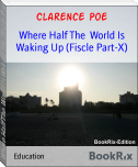 Where Half The  World Is Waking Up (Fiscle Part-X)
