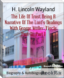 The Life Of Trust Being A Narrative Of The Lord's Dealings With George Müller (Fiscle Part-Xi) Part 1