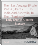 The   Last Voyage (Fiscle Part-Xi) Part 2        To India And Australia, In The   'Sunbeam'