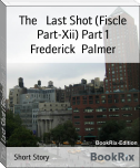 The   Last Shot (Fiscle Part-Xii) Part 1