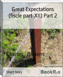 Great Expectations (fiscle part-XII) Part 2