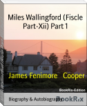 Miles Wallingford (Fiscle Part-Xii) Part 1