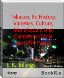 Tobacco; Its History, Varieties, Culture, Manufacture And Commerce (fiscle part-XII) Part 2