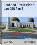 Cord And Creese (fiscle part-XII) Part 1