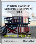 Problems In American Democracy (Fiscle Part-Xii) Part 2