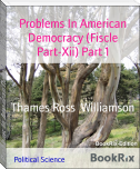 Problems In American Democracy (Fiscle Part-Xii) Part 1