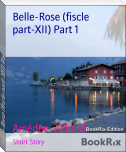 Belle-Rose (fiscle part-XII) Part 1
