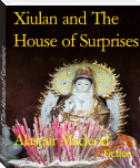 Xiulan and The House of Surprises