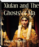 Xiulan and The Ghosts of Ma