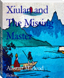 Xiulan and The Missing Master