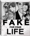 Fake for your life!