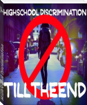 HighSchool Discrimination