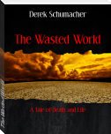 The Wasted World