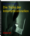 Die Tricks der Internetkriminellen