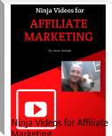 Ninja Videos for Affiliate Marketing
