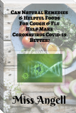 Can Natural Remedies & Helpful Foods For Cough & Flu Help Make Coronavirus  Covid-19 Better?