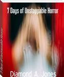 7 Days of Unstoppable Horror