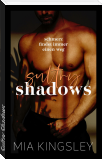 Sultry Shadows