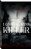 Loving Miss Killer