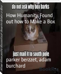 How Humanity Found out how to Make a Box