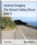 The Desert Valley (fiscal part I)