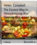 The Easiest Way In Housekeeping And Cooking (fiscal part I)        Adapted To Domestic Use Or Study In classes