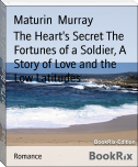The Heart's Secret The Fortunes of a Soldier, A Story of Love and the Low Latitudes