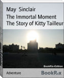 The Immortal Moment The Story of Kitty Tailleur