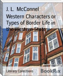 Western Characters or Types of Border Life in the Western States