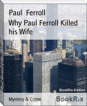 Why Paul Ferroll Killed his Wife