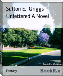 Unfettered A Novel