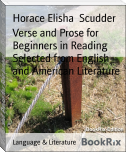 Verse and Prose for Beginners in Reading Selected from English and American Literature