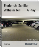 Wilhelm Tell        A Play