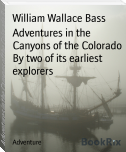 Adventures in the Canyons of the Colorado By two of its earliest explorers
