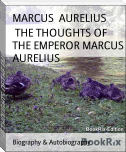 THE THOUGHTS OF THE EMPEROR MARCUS AURELIUS