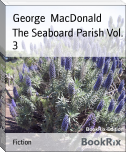 The Seaboard Parish Vol. 3