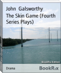 The Skin Game (Fourth Series Plays)